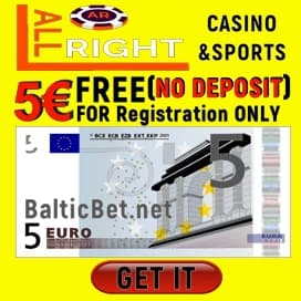 ALL RIGHT Casino 5€ No Deposit Bonus BalticBet.net is on photo.